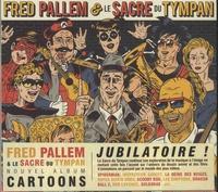 Fred Pallem et  Le sacre du tympan - Cartoons.