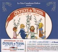 Le Trio Casadesus-Enhco - Chanson de France pour les petits enfants.