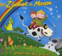 Les Z'Imbert & Moreau - Chantines Arc en ciel. 1 CD audio