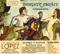 Cie Guillaume Lopez - Dançatz Projèct - Lo viatge de Piu-Piu. 1 CD audio
