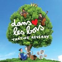Tartine Reverdy - Dans les bois. 1 CD audio