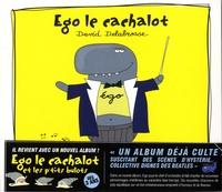 David Delabrosse - Ego le cachalot et les p'tits bulots.