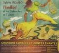 Sylvie Mombo - Hindbad et les babouches de 7 lieues - Avec un livret illustré. 1 CD audio
