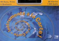 Denis Magnon et Alain Penet - Instruments à la carte ! - 36 cartes. 1 CD audio