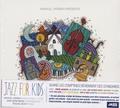 Manuel Hermia - Jazz for kids. 1 CD audio
