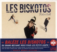 Les biskotos - Kids' n Roll. 1 CD audio