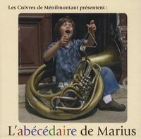Anne-Marie Sarrabezolles et Louise Weeke - L'abécédaire de Marius - CD-Audio.