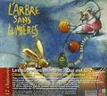 Olivier Prou et Benoît Urbain - L'Arbre sans Lumières. 1 CD audio
