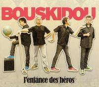 Bouskidou - L'enfance des héros. 1 CD audio