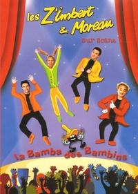 Les Z'Imbert & Moreau - La Bamba des Bambins. 1 DVD