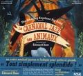 Edouard Baer et Taï-Marc Le Thanh - Le carnaval jazz des animaux.