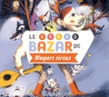 Weepers circus - Le grand bazar du weepers circus. 1 CD audio