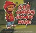 D' de Kabal - Le petit chaperon en sweat rouge. 1 CD audio