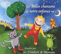 Les Z'Imbert & Moreau - Les Belles chansons de notre enfance - Volume 1.