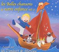 Les Z'Imbert & Moreau - Les Belles chansons de notre enfance - Volume 2.