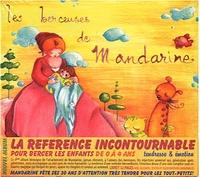 Mandarine - Les berceuses de Mandarine. 1 CD audio