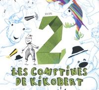 Kikobert - Les comptines de Kikobert - Volume 2. 1 CD audio