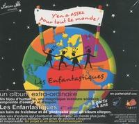 Jean Nô - Les Enfantastiques - Volume 4, Y'en a assez pour tout le monde !. 1 CD audio