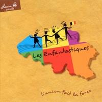 Jean Nô - Les Enfantastiques - Volume 5, L'union fait la force. 1 CD audio
