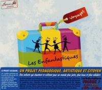 Jean Nô - Les Enfantastiques - Volume 7, Voyages. 2 CD audio