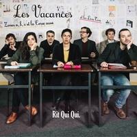 Rit Qui Qui et Laetitia Daidé - Les vacances, zones A, B, C. 1 CD audio