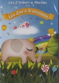Les Z'Imbert & Moreau - Les zim's s'envolent. 1 DVD