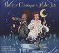Laura David - Madame Classique & Mister Jazz. 1 CD audio