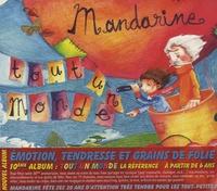 Benoît Viquesnel - Mandarine - Tout un monde. 1 CD audio