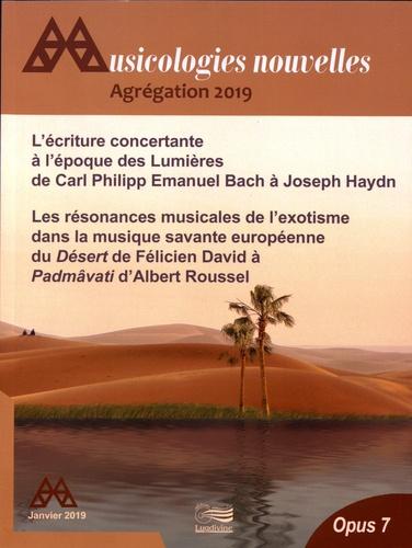 Frédéric Gonin et Laurence Le Diagon-Jacquin - Musicologies nouvelles N° 7, janvier 2019 : Agrégation 2019.