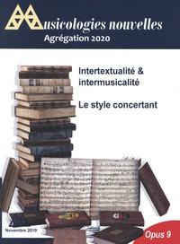 Mélanie Guérimand et Mihu Iliescu - Musicologies nouvelles N° 9, 2020 : Agrégation 2020 - Intertextualité & intermusicalité. Le style concertant.
