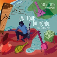 Oran Etkin - Un tour du monde avec Clara Net. 1 CD audio MP3