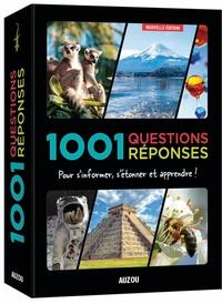 1001 questions réponses - Pour sinformer, sétonner et apprendre!.pdf