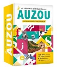 Auzou - Dictionnaire encyclopédique Auzou - Noms communs & noms propres.