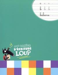 Auzou - Mon cahier d'écriture Loup.