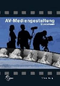 AV-Mediengestaltung. Grundwissen.