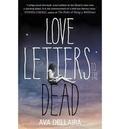 Ava Dellaira - Love Letters to the Dead.