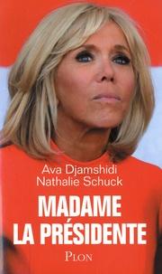 Ava Djamshidi et Nathalie Schuck - Madame la présidente.