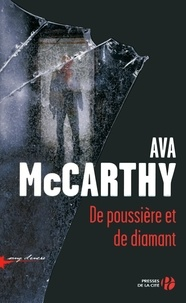 Ava McCarthy - De poussière et de diamant.