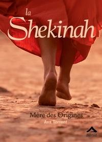 Ava Torrent - La Shekinah - Mère des Origines.