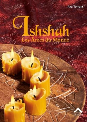 Les Trois Marie Tome 3 Ishshah. Les âmes du monde