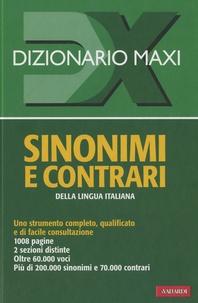 Avallardi - Dizionario maxi - Sinonimi e contrari della lingua italiana.