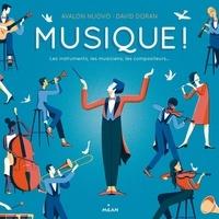 Avalon Nuovo et David Doran - Musique! - Les instruments, les musiciens, les compositeurs....