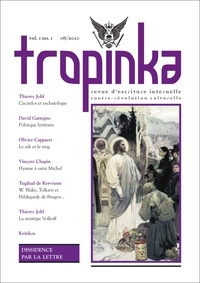 Avatar Editions - Tropinka Volume 1 N° 1, juin  : Dissidence par la lettre.