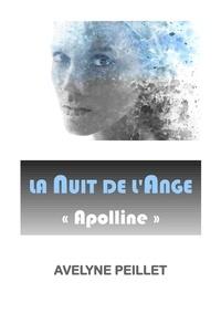 Avelyne PEILLET - La Nuit de l'Ange  - Apolline.