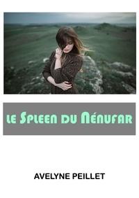 Avelyne PEILLET - Le Spleen du nénufar.