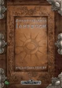 Aventurisches Jahrbuch - Das Schwarze Auge Abenteuer- und Quellenband.