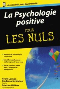 Amazon kindle télécharger des livres audio La Psychologie positive pour les nuls FB2 9782754064590 par Averil Leimon, Gladeana McMahon (Litterature Francaise)