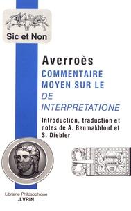 Averroès - Commentaire moyen sur le De interpretatione.