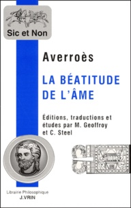 Averroès - La béatitude de l'âme.