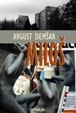Avgust Demšar - Miloš.